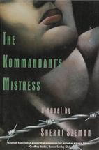 The Kommandants Mistress first edition