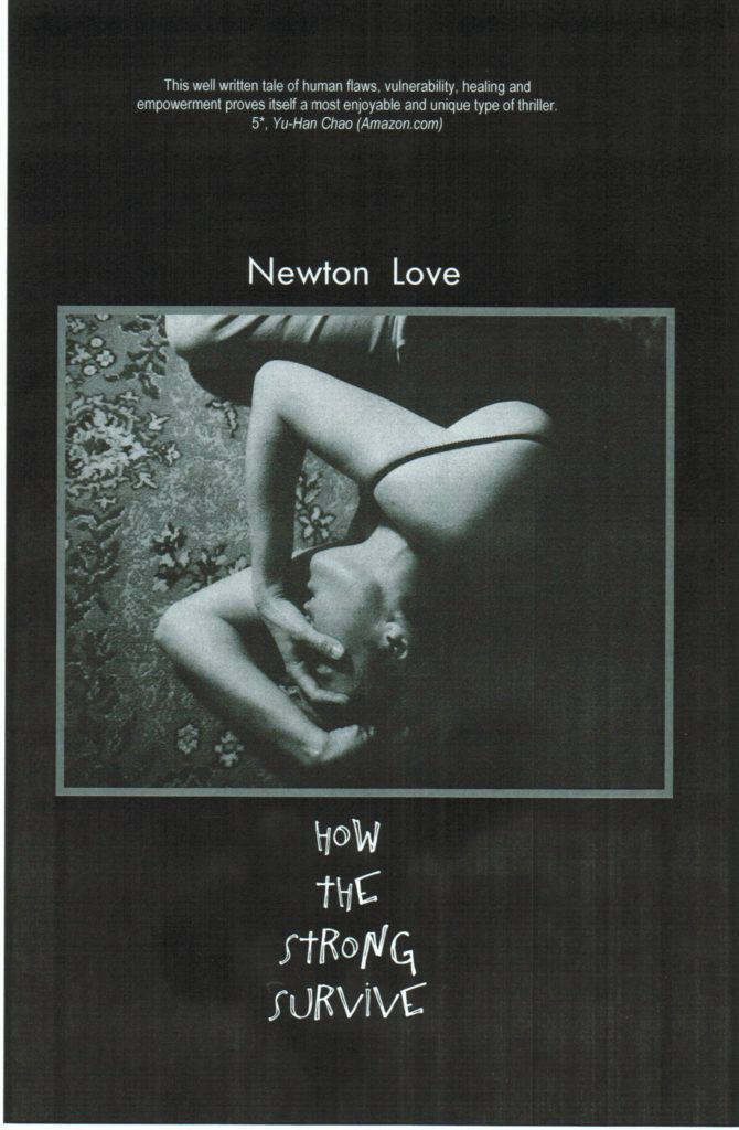 How the Strong Survive, a novel by Newton Love